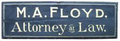 "X78 19th century wooden  Trade Sign M.A. Floyed Attormey at Law, original black & gold textured paint. measurements: 43"" long  14"" tall  1 3/4"" thick"